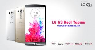 lg-g3-root-yapma-rehberi-android-makaleniz