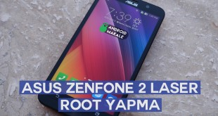 asus_zenfone_2_laser_root_yapma_android_makale_com
