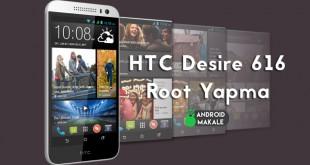 htc-desire-616-kolay_root_yapma_android_makale_com