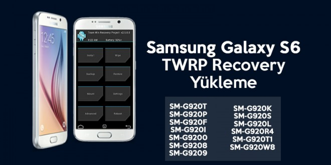 Galaxy_S6_twrp recovery yükleme işlemi SM G920K s6 recovery android makale com