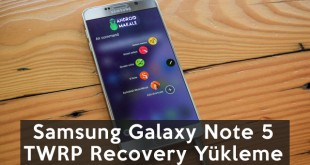 samsung-galaxy-note-5-recovery yükleme işlemleri android makale