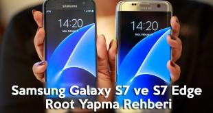 Samsung Galaxy S7 ve S7 Edge Root Yapma Rehberi android makale