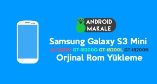 samsung galaxy s3 mini GT-I8200 GT-I8200Q GT-I8200L GT-I8200N orjinal stock rom indir