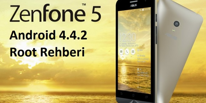 [Root] Asus Zenfone 5 Android 4.4.2 Kitkat Root Yapma Rehberi zenfone 5 kitkat root zenfone 5 4.4.2 root asus zenfone 5 kitkat root asus zenfone 5 4.4.2 root yapma rehberi