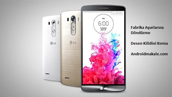 LG G3 Beat Hard Reset-Fabrika Ayarlarına Döndürme LG G3 Beat hard reset LG G3 Beat factory reset LG G3 Beat fabrika ayarlarına döndürme LG G3 Beat fabrika LG G3 Beat desen kilidini kırma