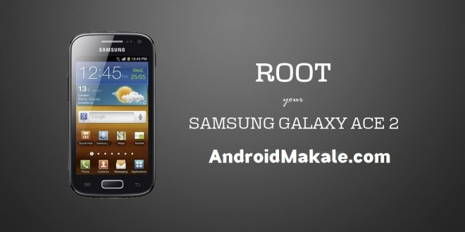 [Root] Samsung Galaxy Ace 2 GT-I8160 Root Yapma İşlemi samsung galaxy ace 2 root yapma i8160 root yapma gt-i8160 root yapma işlemi galaxy ace 2 root yapma ace 2 root yapma ace 2 root rehberi ace 2 root işlemi