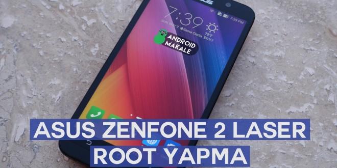 Asus Zenfone 2 Laser (ZE500KL) Root Yapma zenfone 2 laser root yapma zenfne root kolay root easy root asus zenfone laser root asus zenfone 2 laser root kolay root yapma asus root android makale