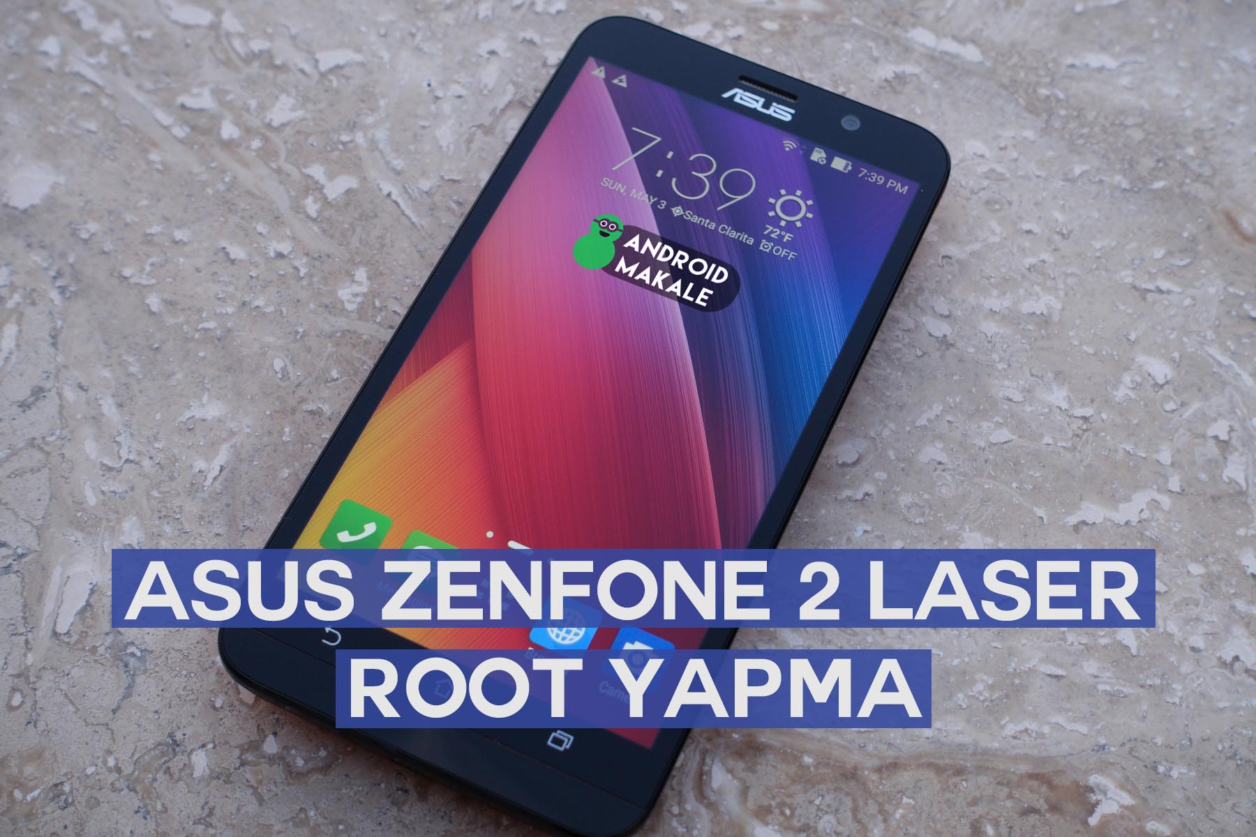 Photo of Asus Zenfone 2 Laser (ZE500KL) Root Yapma