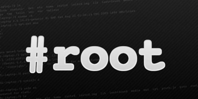 Root Nedir? Nasıl Yapılır? Root Yöntemleri Nelerdir?