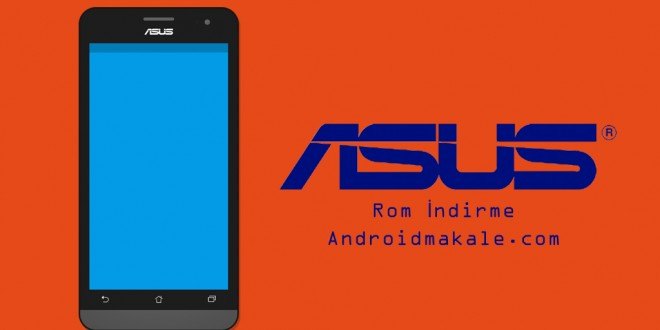Asus ZenFone 6 (A600CG) Android 5.0 Lollipop Rom İndir V3.24.40.87 zenfone 6 rom download zenfone 6 android 5 rom indir zenfone 5 android son sürüm rom indir rom download indirme asus zenfone 6 android 5.0 rom download android makale