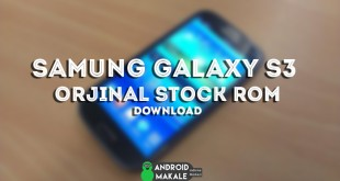 Samsung Galaxy S3 (gt-i9300) Orjinal Firmware Dosyası İndir stock rom samsung galaxy s3 orjinal rom indir samsung s3 stock rom indir s3 orjinal rom s3 original rom rom indir galaxy s3 firmware indir download android rom indir android makale