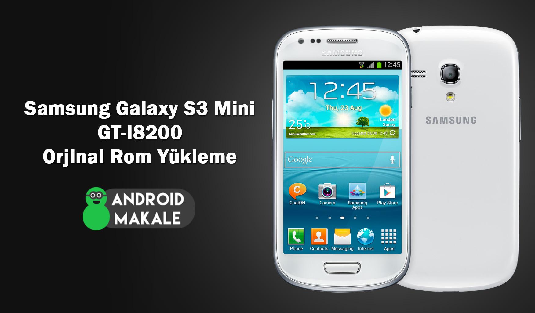 Samsung Galaxy S3 Mini (GT-I8200) Android 4.2.2 Orjinal Rom Yükleme s3 mini i8200 stock rom indir s3 mini i8200 orjinal rom yükleme i8200 rom download i8200 orjinal rom indir gt-i8200 rom yükleme galaxy s3 mini i8200 stok rom yükleme android makale