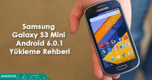Samsung Galaxy S3 Mini Android 6.0.1(Cm 13) Yükleme Rehberi samsung galaxy s3 mini android 6 update s3 mini Marshmallow yükleme s3 mini cm 13 yükleme s3 mini android 6 yükleme root rom gt-i8190 android 6 cm 13 yükleme android makale