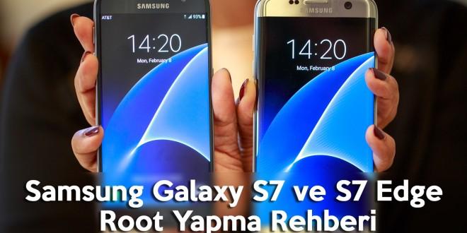 Samsung Galaxy S7 ve S7 Edge Root Yapma Rehberi samsung galaxy s7 edge samsung galaxy s7 root yapma root files root dosyası how to root