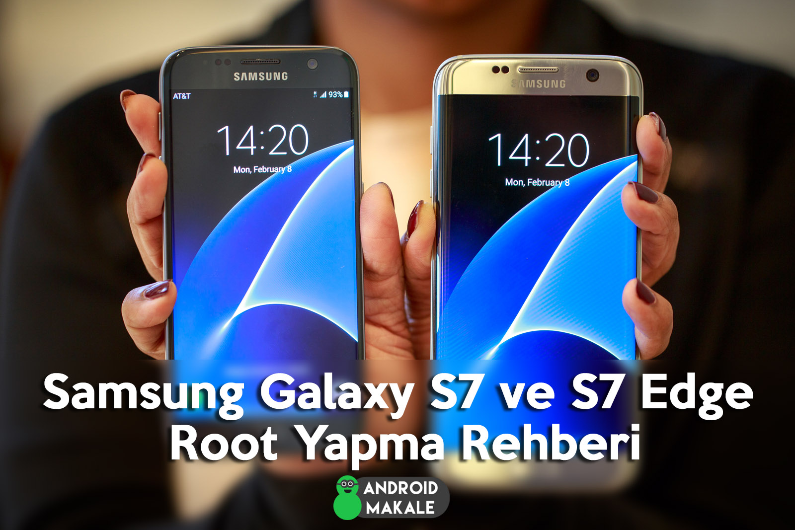 Samsung Galaxy S7 ve S7 Edge Root Yapma Rehberi samsung galaxy s7 edge samsung galaxy s7 root yapma root files root dosyası how to root