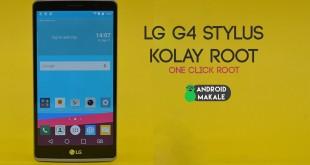 LG G4 Stylus H631 Kolay (One Click) Root Yapma lg g4 stylus root yapma lg g4 stylus h631 root kolay root how to root lg g4 stylus g4 stylus one click root android makale