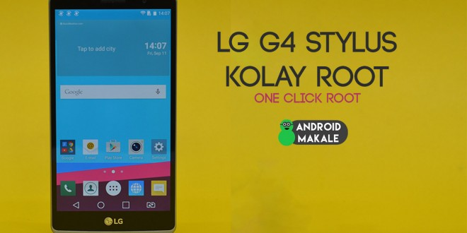 LG G4 Stylus H631 Kolay (One Click) Root Yapma lg g4 stylus root yapma lg g4 stylus h631 root kolay root how to root lg g4 stylus g4 stylus one click root android makale