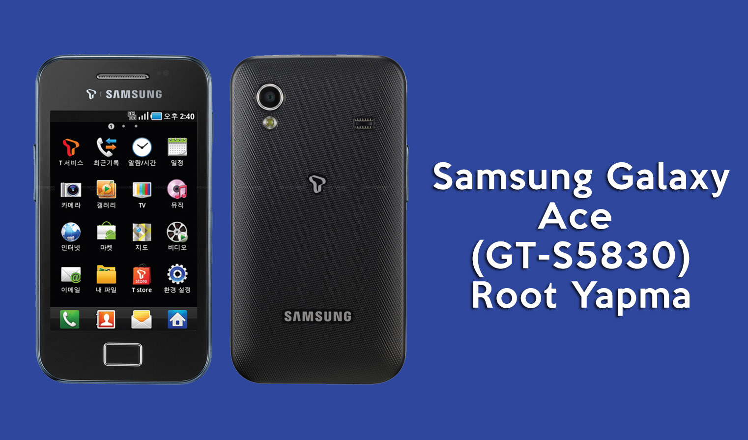 Photo of Samsung Galaxy Ace (GT-S5830) Root Yapma Rehberi