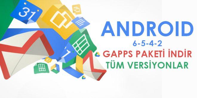 Gapps Paketi İndir (Tüm Versiyonlar) indir google drive gapps indir gapps download android 8.1 android 8 android 7 android 6 gapps android 5 gapps android 4.4 gapps android 10