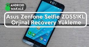 Asus Zenfone Selfie ZD551KL Orjinal Recovery Yükleme zenfone selfie zenfone 2 orjinal recovery yükleme zd551kl orjinal recovery yükleme stock recovery indir download asus