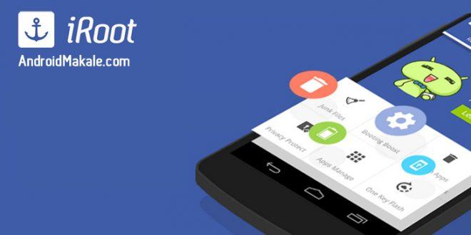 Telefon Üzerinden Root Yapmak için iRoot APK indir (tüm versiyonlar) iroot indir iroot download iroot apl download iroot apk how to root android root yapma android root android makale