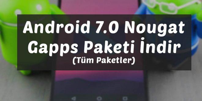 Android 7.0 Gapps Paketi İndir (Tüm Paketler) Gapps zip gapps paketi indir gapps for nougat gapps for android nougat gapps for android 7 gapps download android nougat gapps indir android 7 gapps indir android 7 gapps download android 7 gapps android