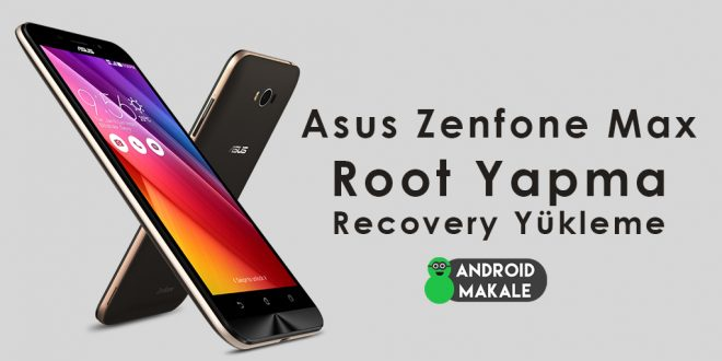 Asus Zenfone Max (ZC550KL) Root Yapma ve Recovery Yükleme zenfone max twrp recovery yükleme zenfone max twrp install zenfone max root atma zenfone max recovery yükleme twrp install zen max asus zenfone max root asus zen max root asus zen max how to root