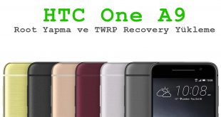 HTC One A9 Root Yapma ve TWRP Recovery Yükleme one a9 root yapma htc one a9 twrp htc one a9 root yapma htc a9 twrp recovery yükleme htc a9 root yapma recovery yükleme htc a9 root yapma htc a9 custom recovery yükleme