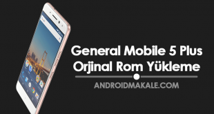 General Mobile GM 5 Plus (M3D32) Orjinal Rom Yükleme rom indir gm 5 plus rom yükleme gm 5 plus rom download gm 5 plus firmware general mobile 5 plus orjinal rom