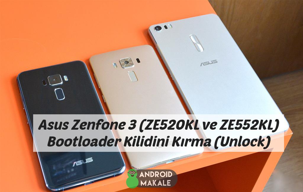 Asus Zenfone 3 (ZE520KL ve ZE552KL) Bootloader Kilidini Kırma (Unlock) zenfone 3 ze552kl bootloader kilidi kırma zenfone 3 ze520 kl bootloader kilidi kırma zenfone 3 bootloader apk asus zenfone 3 bootloader unlock asus zenfone 3 bootloader kilidi kırma