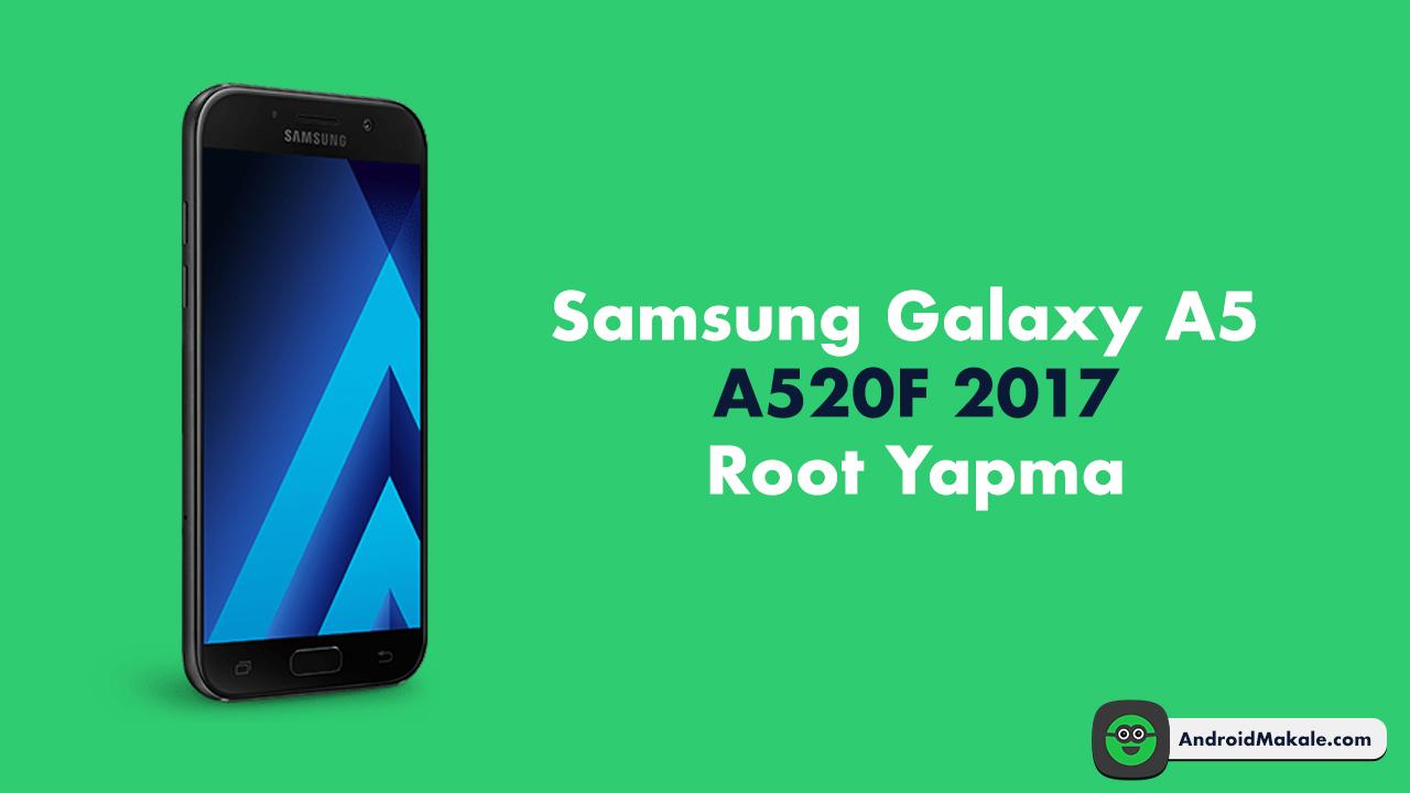 Photo of Samsung Galaxy A5 (A520F) 2017 Root Yapma