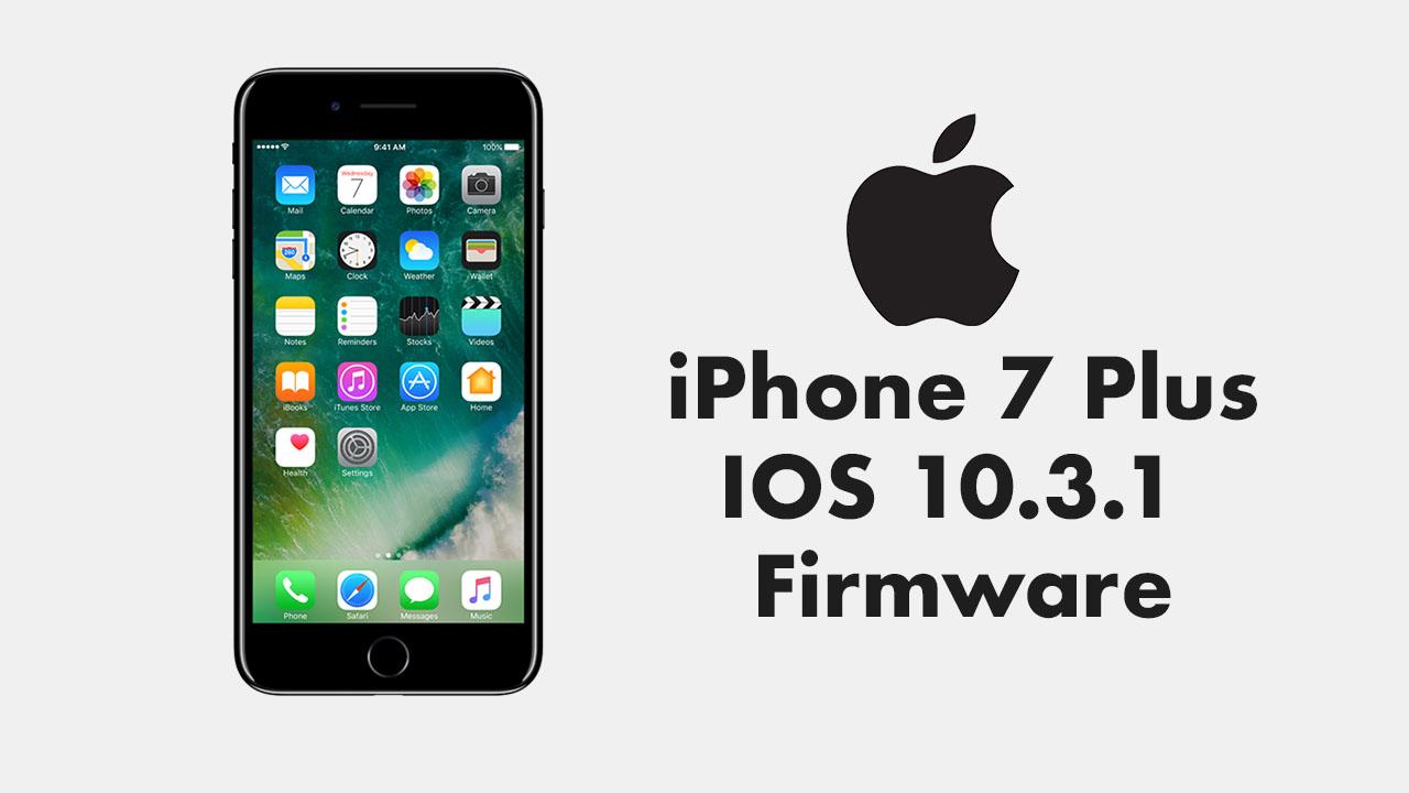 iPhone 7 Plus IOS 10.3.1 Firmware ipsw indir ipsw download iphone firmware iphone 7 plus ipsw iphone 7 plus firmware