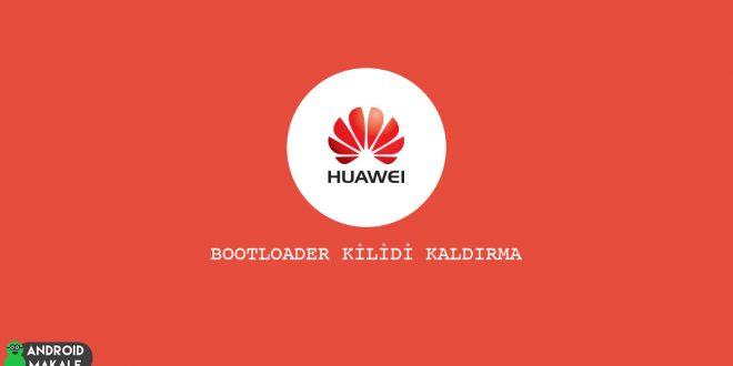 Huawei Cihazlarda Bootloader Kilidini Kırma kırma kaldırma Huawei bootloder kilidi
