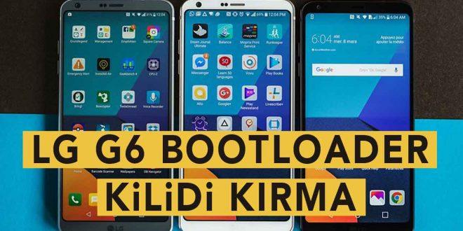 LG G6 Bootloader Kilidini Kırma (Bootloader Unlock) lg g6 bootloader bootloader unlock bootloader kilidi kırma
