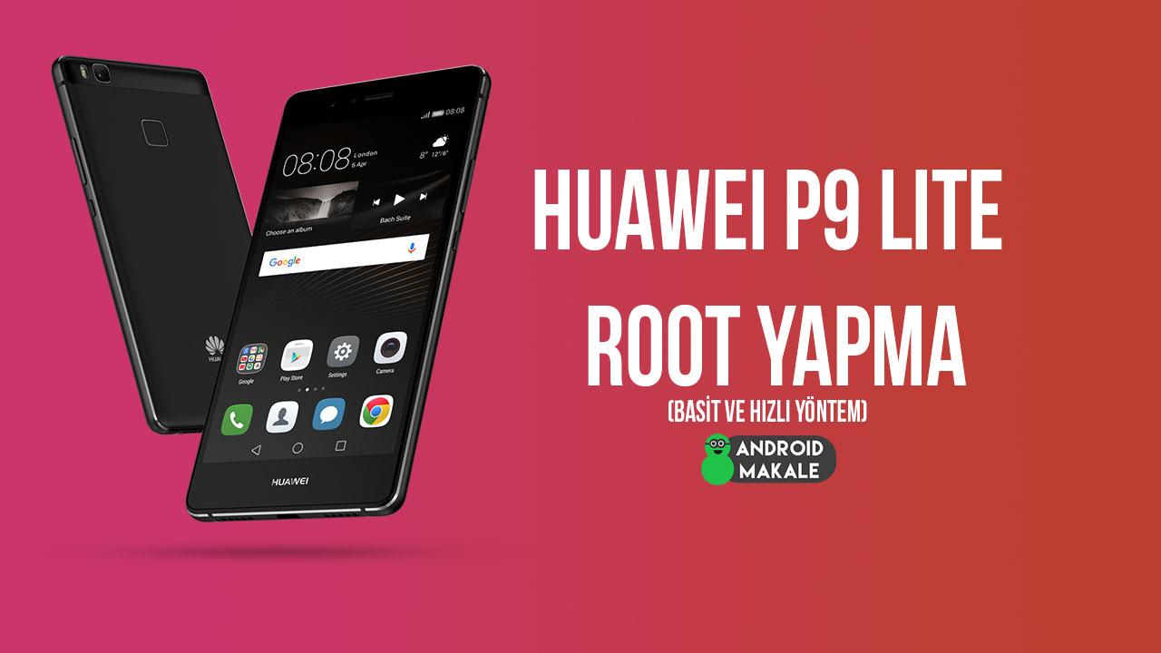Huawei P9 Lite Root Yapma (Basit ve Hızlı Yöntem) root yapma root atma kingo root huawei p9 lite