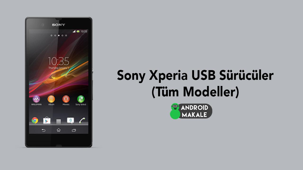 Photo of Sony Xperia USB Sürücüler (Tüm Modeller)