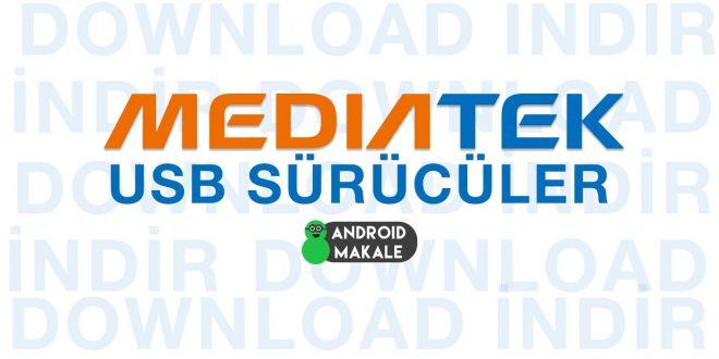 MTK (Mediatek) USB Sürücüler İndir (Tüm Modeller) usb sürücler usb driver mtk indir download