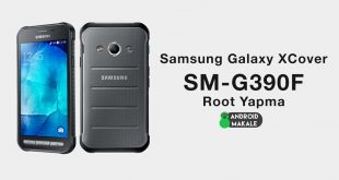 Samsung Galaxy XCover 4 (SM-G390F) Root Yapma samsung root yapma galaxy xcover 4 galaxy xcover g390f