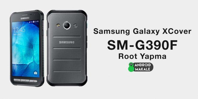 Samsung Galaxy XCover 4 (SM-G390F) Root Yapma samsung root yapma galaxy xcover 4 galaxy xcover g390f