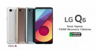 LG Q6 Root Yapma ve TWRP Recovery Yükleme twrp recovery yükleme twrp file root yapma lg q6 android makale