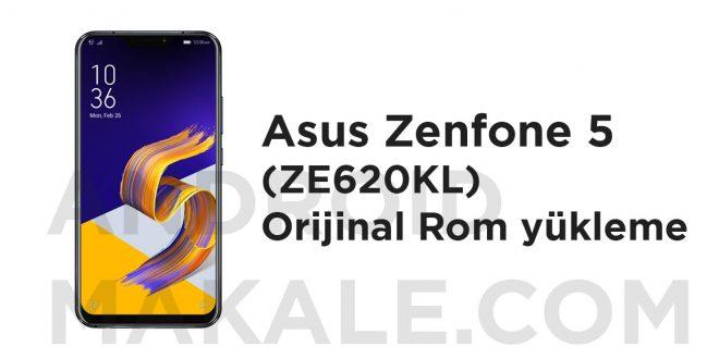 Asus Zenfone 5 (ZE620KL) Orijinal Rom yükleme zenfone 5 2018 orijinal rom yükleme zenfone 5 ze620kl rom yükleme