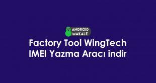 Factory Tool WingTech IMEI Yazma Aracı indir Factory Tool WingTech indir Factory Tool WingTech download android imei yazma programı android imei yazma aracı