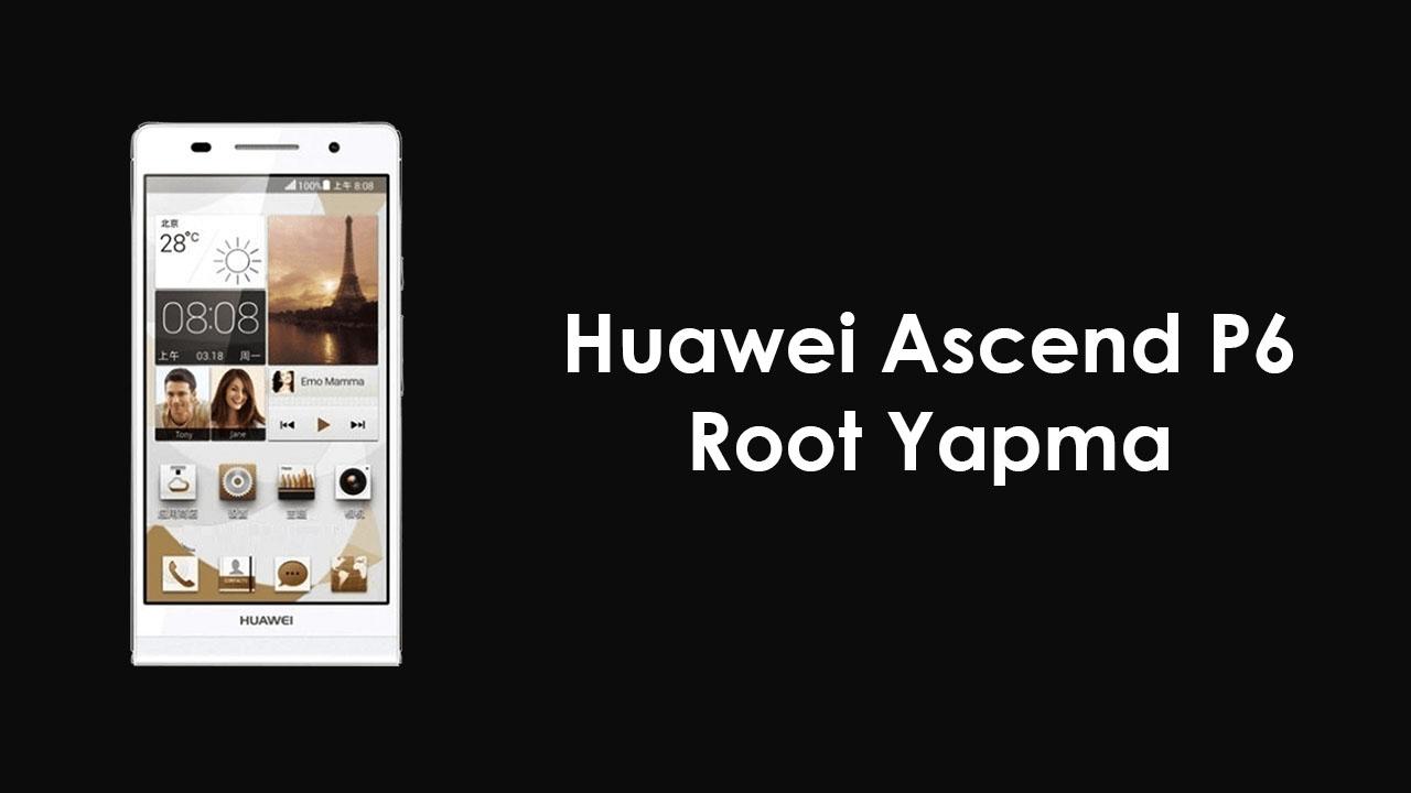 Huawei Ascend P6 Root Yapma root yapma Huawei Ascend P6 root atma Huawei Ascend P6