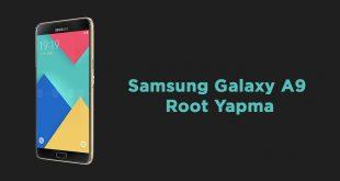 Samsung Galaxy A9 (SM-A9000) Root Yapma