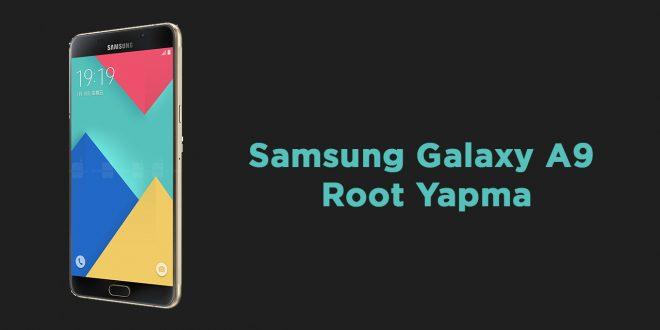 Samsung Galaxy A9 (SM-A9000) Root Yapma sm-a9000 samsung root yapma galaxy a9