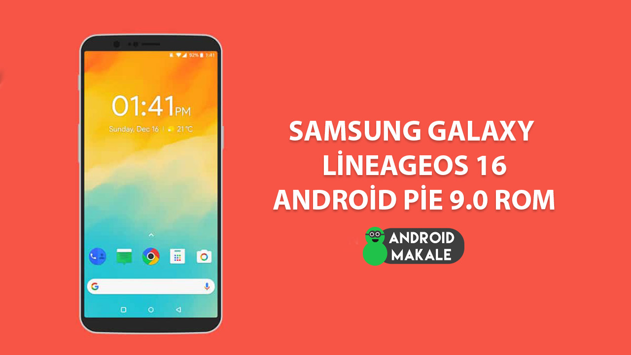 Samsung Galaxy LineageOS 16 (Android Pie 9.0) Rom İndir samsung galaxy rom indir rom download lineage os 16 android 9