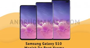 Samsung Galaxy S10 Magisk İle Root Yapma
