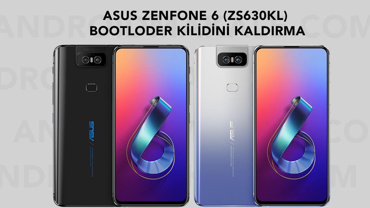 Asus ZenFone 6 (ZS630KL) Bootloder Kilidini Kaldırma ZS630KL zenfone 6 bootloder unlock bootloder kilidi kaldırma asus
