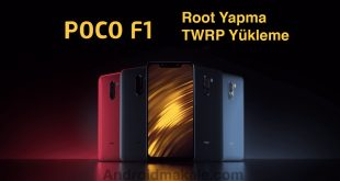 Xiaomi Poco F1 Root Yapma ve TWRP Recovery Yükleme xiaomi twrp yükleme root yapma poco f1