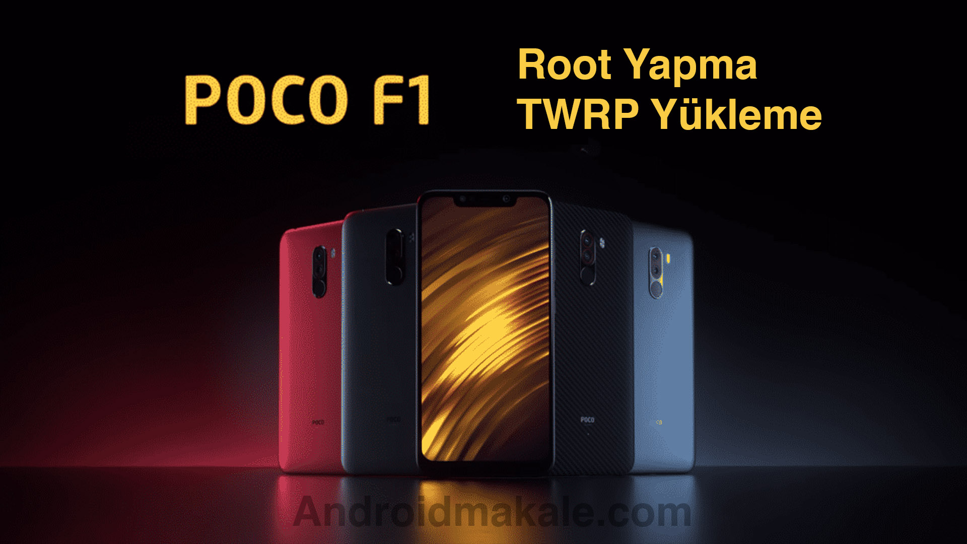 Photo of Xiaomi Poco F1 Root Yapma ve TWRP Recovery Yükleme